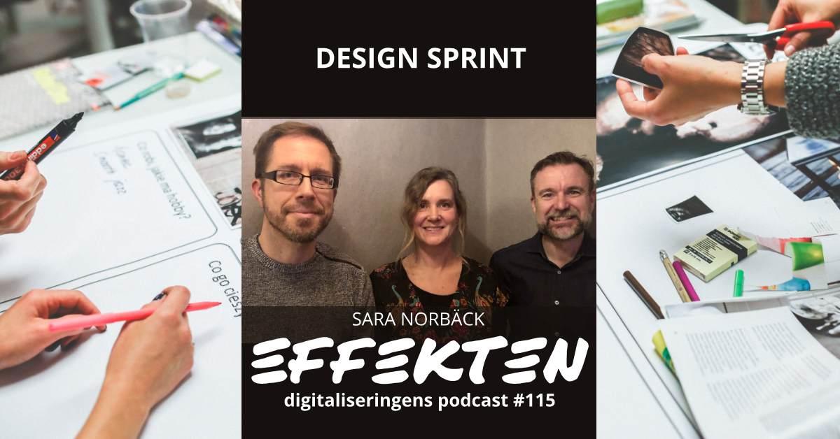 Design Sprint. Sara Norbäck (avsnitt 115)