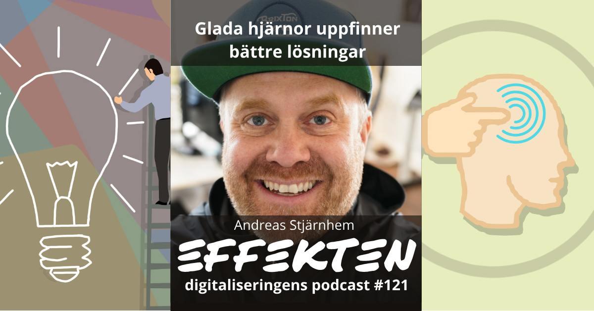 Glada hjärnor uppfinner bättre lösningar. Andreas Stjärnhem (#121)