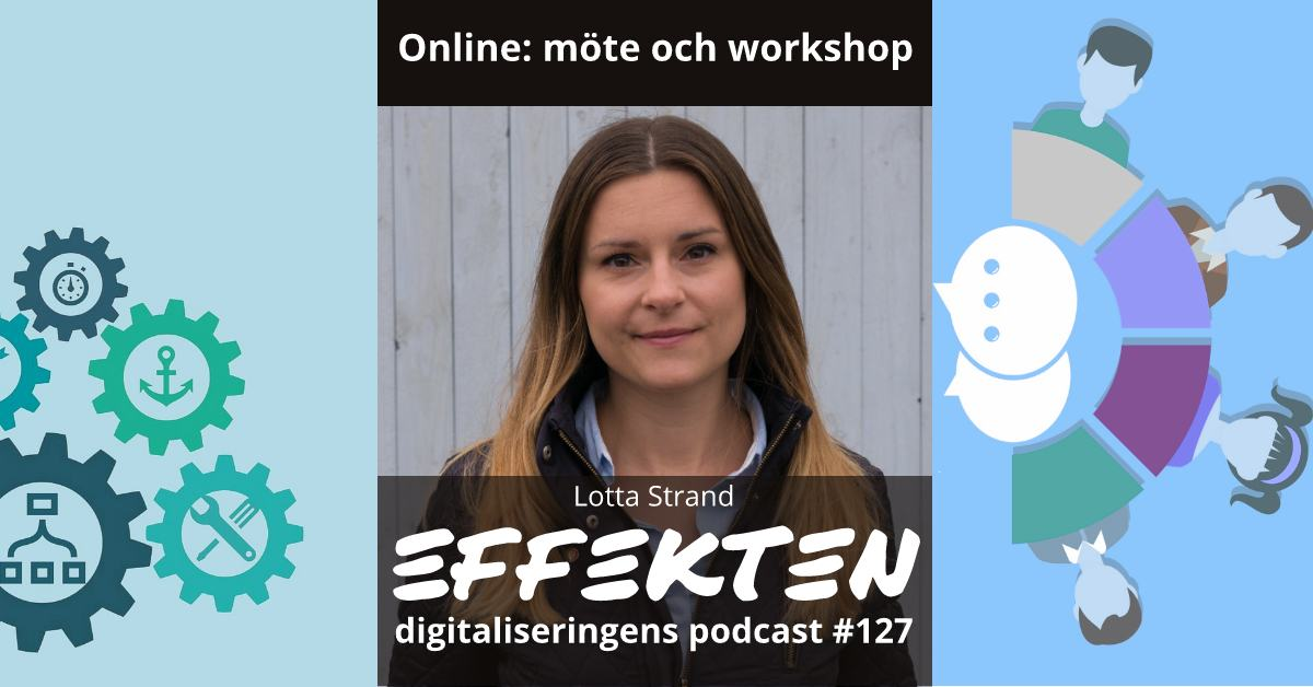 Online: möte och workshop. Lotta Strand (#127)