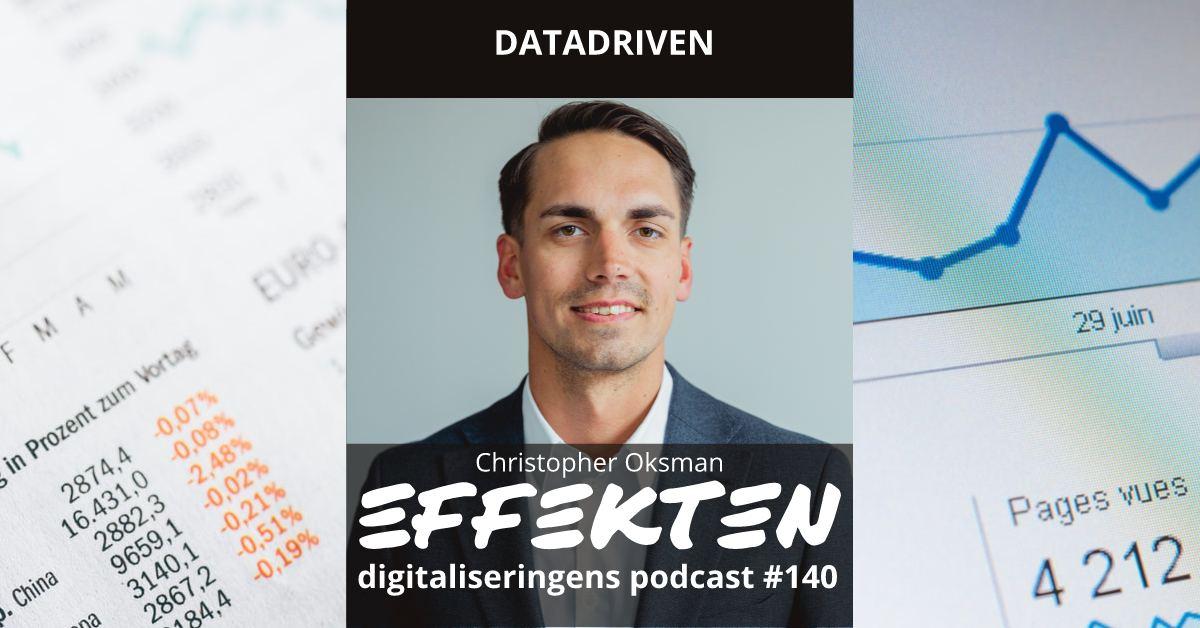 Datadriven. Christopher Oksman (#140)
