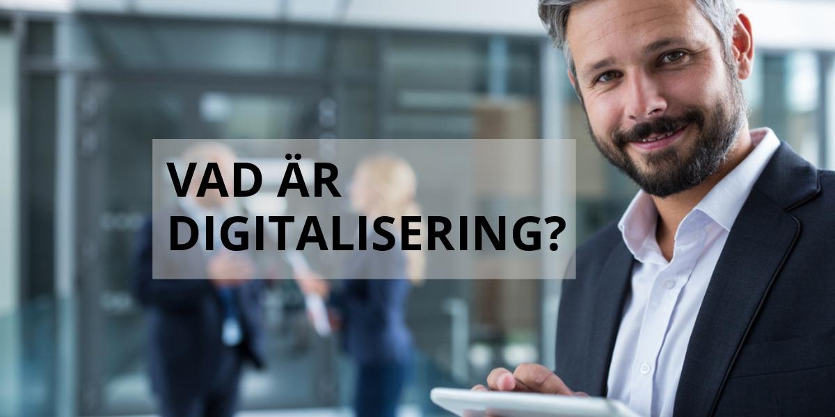 Vad är digitalisering?