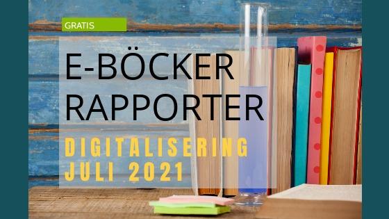 Gratis e-böcker/rapporter – juli 2021